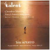 Chamber Music by French Female Composers / Trio Aperto