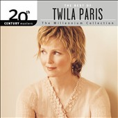 Twila Paris: 20th Century Masters: The Millennium Collection: The Best of Twila Paris *