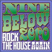 Nine Below Zero: Rock the House Again [Box] *