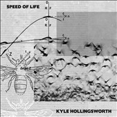 Kyle Hollingsworth: Speed of Life [Digipak]
