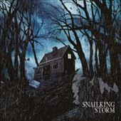 Snailking: Storm [Digipak]