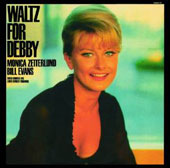 Monica Zetterlund/Bill Evans (Piano): Waltz for Debby