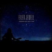Eilen Jewell: Sundown Over Ghost Town [Digipak] *