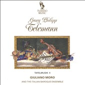 Telemann: Tafelmusik II - Suite no 2 for trumpet, 2 oboes, strings & bc / Giuliano Moro, Italian Baroque Ens.