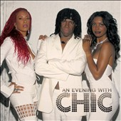 Chic: An Evening With Chic [6/23]