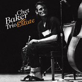 Chet Baker (Trumpet/Vocals/Composer): Estate