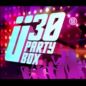 Various Artists: Ü 30 Party Box [Music & Melody]