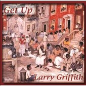 Larry Griffith: Get Up [EP]