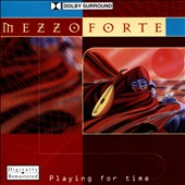 Mezzoforte: Playing for Time [PA]