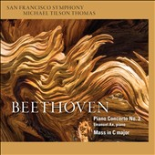 Beethoven: Piano Concerto No. 3; Mass in C major / Emanuel Ax, piano; Joélle Harvey, Kelley O'Connor, William Burden, Shenyang; San Francisco SO, Tilson Thomas