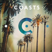 Coasts (UK): Coasts [Deluxe Edition] *