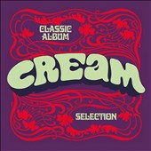 Cream: Classic Album Selection [Slipcase] *