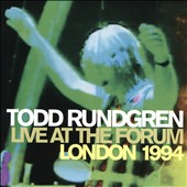 Todd Rundgren: Live at the Forum: London 1994