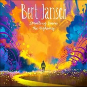 Bert Jansch: Strolling Down the Highway