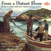 Various Artists: From a Distant Shore: Irish and Cape Breton Traditional Music [Box]