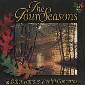 The Four Seasons and Other Famous Vivaldi Concertos