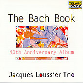 Jacques Loussier/Jacques Loussier Trio: The Bach Book: 40th Anniversary Album