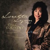 Loretta Lynn: Still Country