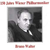 150 Jahre Wiener Philharmoniker - Bruno Walter