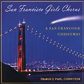 A San Francisco Christmas / San Francisco Girls Chorus