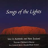 Songs of the Lights / Bartle, Toronto Children's Chorus