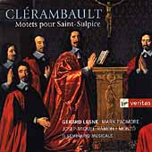 Veritas - Cl&eacute;rambault: Motets for St Sulpice /Lesne, et al