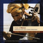 Various Artists: Music of Makran: Traditional Fusion From Coastal Balochistan