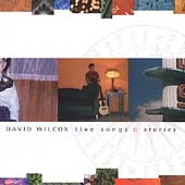 David Wilcox: Live Songs & Stories