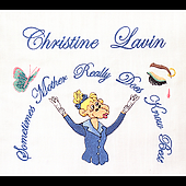 Christine Lavin: Sometimes Mother Really Does Know Best [Digipak]