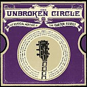 Various Artists: The Unbroken Circle: The Musical Heritage of the Carter Family