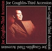 Joe Coughlin: Third Accession