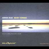 Aisha Duo: Quiet Songs