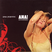 Ana Popovic: Ana! Live in Amsterdam
