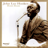 John Lee Hooker: Boom Boom [Pazzazz]