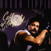 Aaron Tippin: Call of the Wild
