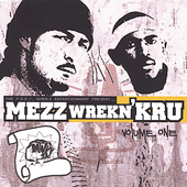 Mezz Wrekn' Kru: Volume One