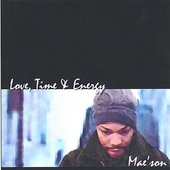 Mae'son: Love, Time and Energy