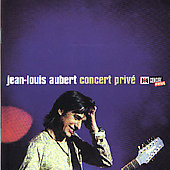 Jean-Louis Aubert: Concert Prive