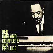 Red Garland: At the Prelude [Complete]