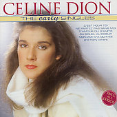 Celine Dion: Early Singles