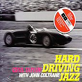 Cecil Taylor: Hard Driving Jazz [Spain Bonus Tracks] [Remaster]