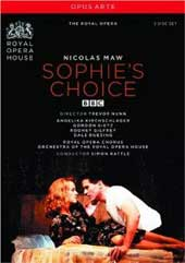 Maw: Sophie's Choice / Rattle/Royal Opera, Kirchschlager, Gietz, Gilfry [2 DVD]