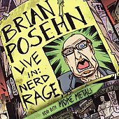 Brian Posehn: Live In: Nerd Rage [PA]