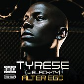Tyrese: Alter Ego [PA]