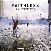 Faithless: Outrospective [Bonus Tracks]