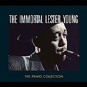 Lester Young (Saxophone): The Immortal Lester Young