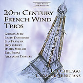 20th Century French Wind Trios / Chicago Chamber Musicians