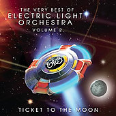 Electric Light Orchestra: The Very Best of Electric Light Orchestra, Vol. 2: Ticket to the Moon