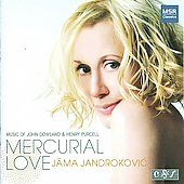 Mercurial Love - Dowland, Purcell / Jama Jandrokovic, Charles Weaver, et al