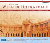Music of the Viennese Court Chapel - Salieri, Haydn, Mozart, Schubert, etc / Froschauer, Ruiten, Kr&auml;nzle, et al